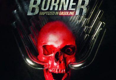 "WOM Streams – Bürner – ""Baptized In Gasoline"" Full Album Stream – Exclusive Premiere"