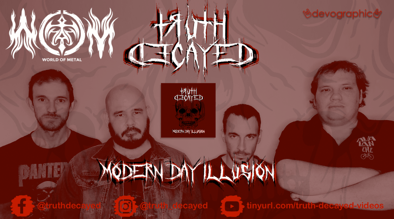 "WOM Streams – Truth Decayed – ""Modern Day Illustion"" Full EP Stream"