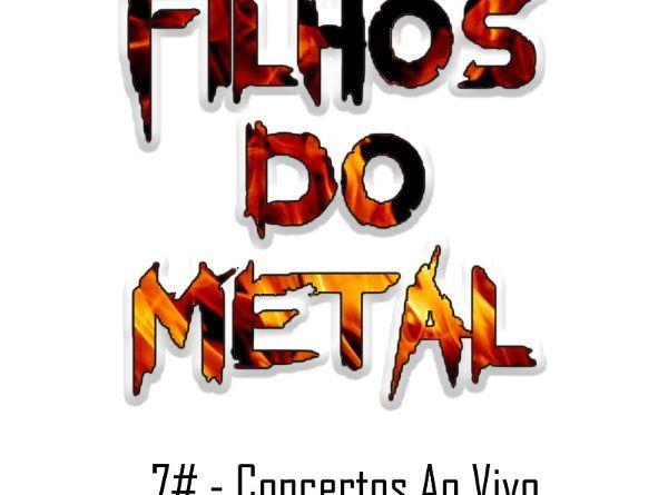 Os Filhos do Metal – Concertos Ao Vivo