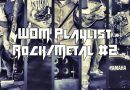 WOM Playlist – Rock/Metal #2