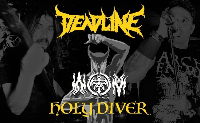 """WOM Features – Deadline – """"Holy Diver"""""""