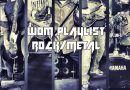 WOM Playlist – Rock/Metal #4