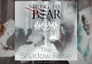 """WOM Features – Bring To Bear – """"The Shadow Ruse"""" Exclusive Premiere"""